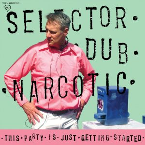 capa Selector Dub Narcotic - The Party
