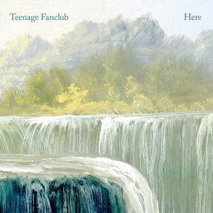 capa Teenage Fanclub – Here